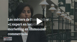 Métier en immobilier : L'expert en location et marketing en immobilier commercial