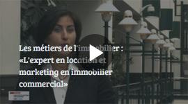 Métier en immobilier : L'expert en location et marketing en immobilier commercial